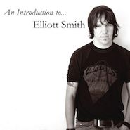 Elliott Smith, Introduction To Elliot Smith (CD)