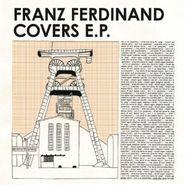 Franz Ferdinand, Covers E.P. (CD)