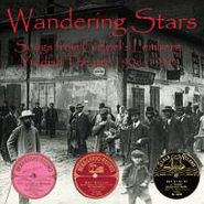 Various Artists, Wandering Stars: Songs From Gimpel's Lemberg Yiddish Theatre 1906-1910 (CD)