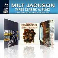 Milt Jackson, Three Classic Albums (CD)