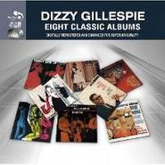 Dizzy Gillespie, Eight Classic Albums (CD)