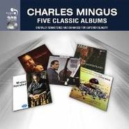 Charles Mingus, Five Classic Albums (CD)