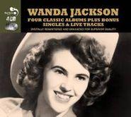 Wanda Jackson, Four Classic Albums Plus Bonus Singles & Live Tracks (CD)