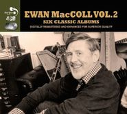 Ewan MacColl, Six Classic Albums Vol. 2 (CD)