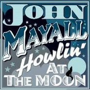 John Mayall, Howling At The Moon (CD)