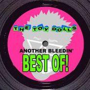 Toy Dolls, Another Bleedin' Best Of (LP)