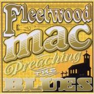 Fleetwood Mac, Preaching The Blues (CD)