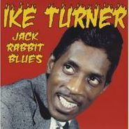 Ike Turner, Jack Rabbit Blues:singles 1958 (CD)