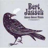 Bert Jansch, Sweet Sweet Music (CD)
