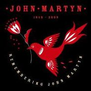John Martyn, Remembering John Martyn (CD)