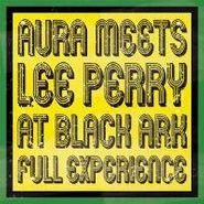 Lee Perry, Aura Meets Lee Perry At Black (LP)