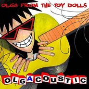 Toy Dolls, Toy Dolls-Olgacoustic (CD)