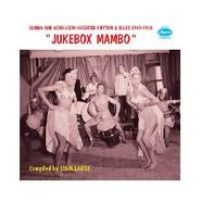 Various Artists, Jukebox Mambo: Rumba & Afro-Latin Accented Rhythm & Blues 1949-1960 (CD)