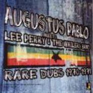 Augustus Pablo, Augustus Pablo Meets Lee Perry & The Wailers (Rare Dubs 1970-1971)  (LP)