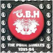 G.B.H., The Punk Singles 1981-1984 (CD)