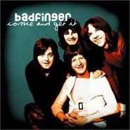 Badfinger, Come & Get It (CD)