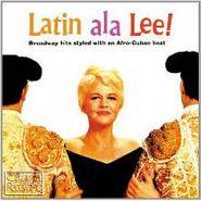 Peggy Lee, Latin ala Lee! [Bonus Tracks] (CD)