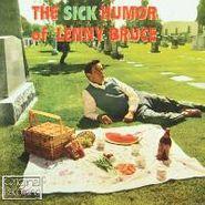 Lenny Bruce, The Sick Humor Of Lenny Bruce (CD)