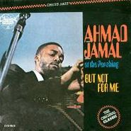 Ahmad Jamal Trio, At The Pershing-But Not For Me (CD)