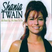 Shania Twain, All Fired Up No Place To Go (CD)