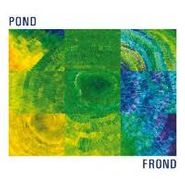 Pond, Frond (CD)