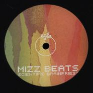 "Mizz Beats, Scientific Brainpriest/Pimpin' (12"")"