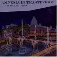 Duck Baker, Amnesia In Trastevere (CD)