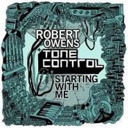 "Robert Owens, Starting With Me (12"")"