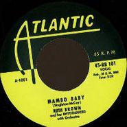 """Ruth Brown, Mambo Baby / 5-10-15 Hours (7"""")"""