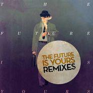 """Kraak & Smaak, The Future Is Yours [Remixes] (12"""")"""