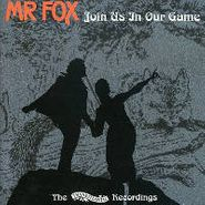Mr. Fox, Join Us In Our Game (CD)