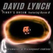 "David Lynch, Pinky's Dream: Remixes (12"")"