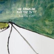 Lee Ranaldo And The Dust, Acoustic Dust (CD)