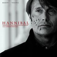 Brian Reitzell, Hannibal Season 3 Volume 1 (LP)