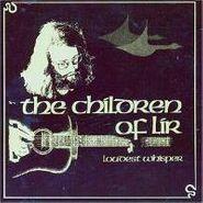 Loudest Whisper, Children Of Lir (CD)