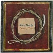 Nick Drake, Family Tree (LP)