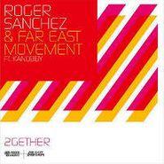 """Roger Sanchez, 2gether (12"""")"""