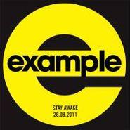 "Example, Stay Awake (alvin Risk Rmx) (12"")"