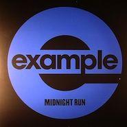 "Example, Midnight Run (flux Pavil.rmx) (12"")"