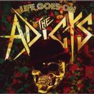 The Adicts, Life Goes On (CD)