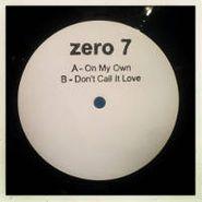 """Zero 7, On My Own (12"""")"""