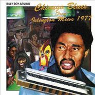 Billy Boy Arnold, Chicago Blues From Islington Mews 1977 (CD)