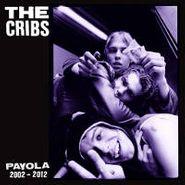 The Cribs, Payola 2002 - 2012 (LP)