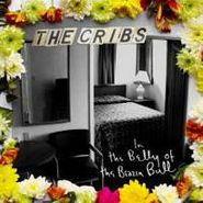 The Cribs, In The Belly Of The Brazen Bull (CD)