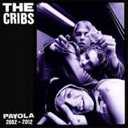 The Cribs, Payola 2002 - 2012 (CD)