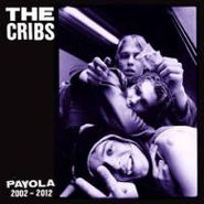 The Cribs, Payola 2002 - 2012 [Deluxe Edition] (CD)