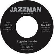 """The Tammys, Egyptian Shumba (7"""")"""