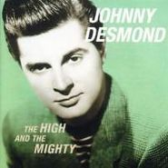 Johnny Desmond, High & The Mighty (CD)
