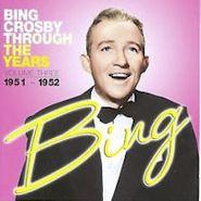 Bing Crosby, Vol. 2-Through The Years (CD)