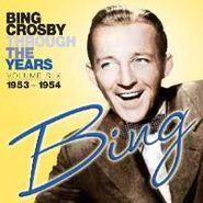 Bing Crosby, Through The Years Volume Six: 1953-1954 (CD)